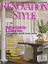 RENOVATION STYLE MAGAZINE WINTER 2006 *AFFORDABLE LUXURIES*
