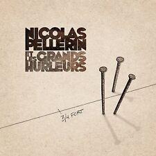 Nicolas Pellerin et les Grands Hurleurs (2015) CD BRAND NEW at MusicaMonette, CA