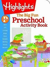 Preschool Big Fun Workbook [Highlights Big Fun Activity Workbooks] ,