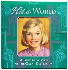 Kits World: A Girls-Eye View of the Great Depres