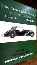 PROFILE PUBLICATIONS CAR #11: THE ALVIS SPEED TWENTY & TWENTY-FIVE (1966)