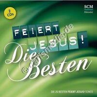DCD: FEIERT JESUS! DIE BESTEN - 2 CDs! - Lobpreis - Worship - 08/2014 ! °CM°