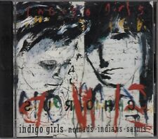INDIGO GIRLS - Nomads Indians Saints - CD: Hammer and a Nail, Hand Me Downs