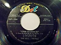 The Dell-Vikings Come Go With Us 45 EP 1957 Dot DEP-1058 Vinyl Record