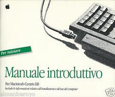 APPLE MACINTOSH CENTRIS 610 MANUALE INTRODUTTIVO 1992 ITALIA VINTAGE INFORMATICA