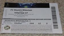 old TICKET CL Bayern Munchen Germany Villarreal CF Spain