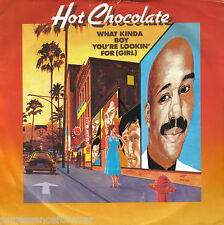"HOT CHOCOLATE - What Kinda Boy You're Lookin' For (UK 2 Tk 1983 7"" Single PS)"