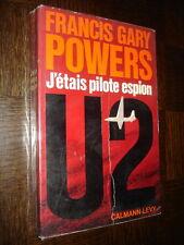 J'ETAIS PILOTE ESPION - Francis Gary Powers 1971 - Aviation
