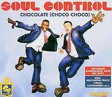 Chocolate (Choco Choco) von Soul Control | CD | Zustand gut