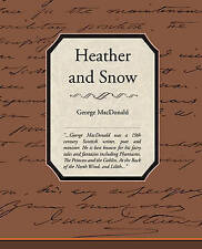 NEW Heather and Snow by George MacDonald