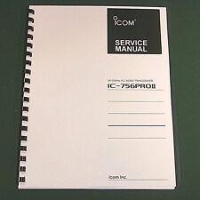 "Icom IC-756PROII Service Manual: w/ 11""X17"" Full Color Foldouts, Plastic Covers"