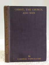 CHRIST, CHURCH, & MAN: ESSAY ON NEW METHODS IN ECCLESIASTICAL STUDIES & WORSHIP