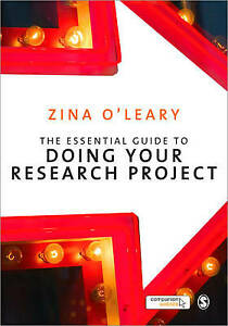 The Essential Guide to Doing Your Research Project by O′Leary, Zina