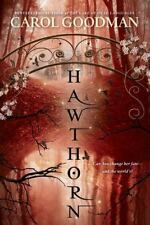 A Blythewood Novel: Hawthorn by Carol Goodman (2015, Hardcover)