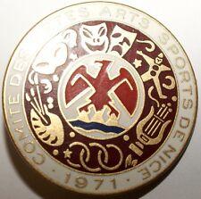 INSIGNES - Insigne Carnaval de Nice 1971 Comite des Fetes Arts & Sports (8956 M)