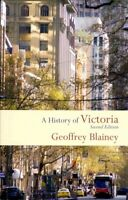 History of Victoria, Paperback by Blainey, Geoffrey, Acceptable Condition, Fr...