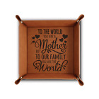 Bella Busta-To the World You are a Mother-Mom Gift- Engraved Leather Tray
