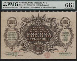 TT PK 35b 1918 UKRAINE 1000 KARBOVANTSIV PMG 66 EPQ CENTURY OLD TOP POP FINEST!