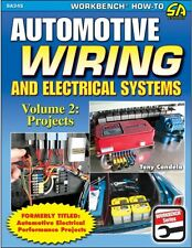 SA345 How To Automotive Wiring & Electrical Systems Vol 2 Projects Race Street