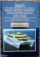 2004 - 2005 JANE'S HIGH-SPEED MARINE TRANSPORTATION REFERENCE BOOK, 37th EDITION