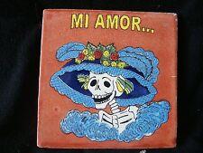 "Lot of 5 Day of Dead Mexican Tile, Dia De Los Muertos Catrina Mi Amor tiles 4X4"""