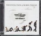 THE EVOLUTION OF ROBIN THICKE - CD (NUOVO SIGILLATO)