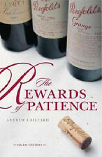 Penfolds: The Rewards of Patience by Andrew Caillard (Hardback, 2008)