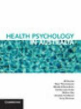 Health Psychology in Australia: By Dorrian, Jill Thorsteinsson, Einar Di Bene...