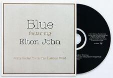 BLUE FEAT ELTON JOHN SORRY SEEMS TO BE THE HARDEST WORD PROMO CD SINGLE 2002