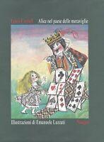 Alice nel paese delle meraviglie - Carroll - Illustrazioni di Emanuele Luzzati