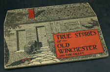 1931 1ST TRUE STORIES OLD WINCHESTER VA. CIVIL WAR BOOK (I2)