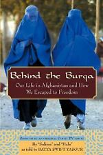 Behind the Burqa : Our Life in Afghanistan and How We Escaped to Freedom by...