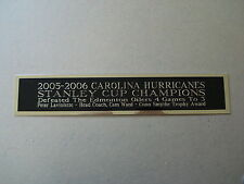 2005-06 Carolina Hurricanes Stanley Cup Nameplate for a Hockey Jersey Case 1.5x6
