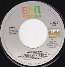 """GEORGE THOROGOOD - That Philly Thing 7"""""""