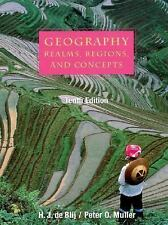 Geography: Realms, Regions and Concepts, 10th Edit by H.J. de Blij/Peter Muller