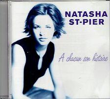 CD - NATASHA ST PIER - A Chacun son histoire