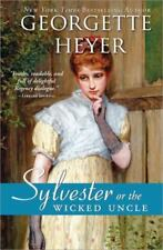 Sylvester: Or the Wicked Uncle by Georgette Heyer - Regency Romance - New