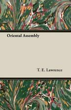 Oriental Assembly by T. E. Lawrence (2006, Paperback)