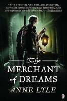 Anne Lyle, The Merchant of Dreams (Nights Masque Vol 2) (Nights Masque 2), Very