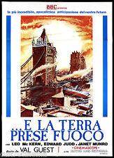 E LA TERRA PRESE FUOCO MANIFESTO CINEMA FANTASCIENZA 1961 RIED. BBC POSTER 2F