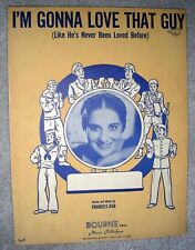 1945 I'M GONNA LOVE THAT GUY Vintage Sheet Music KAY ARMEN by Frances Ash