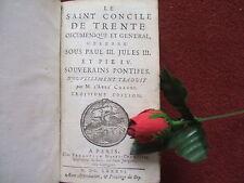 CHANUT ( ABBE ) LE SAINT CONCILE  DE TRENTE ...1686