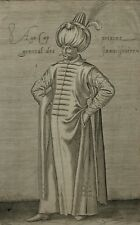 Turquie Aga Capitaine Janissaire Ottoman Chalcondyle Nicolas Nicolay Gravure 17e