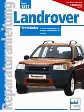 Land Rover Freelander (1.8 & 2.0 K & L-Serie) Reparaturanleitung DEUTSCH Buch