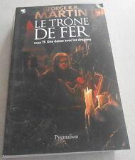 George R.R.MARTIN / LE TRONE DE FER Tome 15 ..UNE DANSE AVEC LES DRAGONS