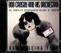 BOB CROSBY AND HIS ORCHESTRA reminiscing time (CD NEW)