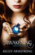 The Awakening: Number 2 in series (Darkest Powers),Kelley Armstrong