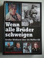 Wenn alle Brüder schweigen, Grosser Bildband uber die Waffen-SS *Deutsch*