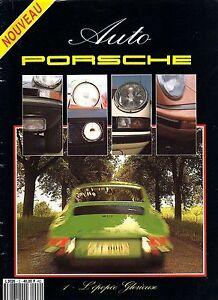 AUTO PORSCHE 2 L'HISTOIRE DE PORSCHE DES ORIGINES A 1974 PORSCHE 356 911 964 917