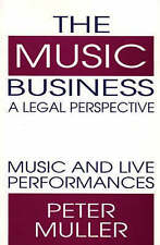 The Music Business-A Legal Perspective: Music and Live Performances-ExLibrary